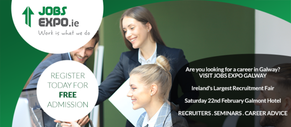 Thinking About Your Career? Register for Jobs Expo Galway