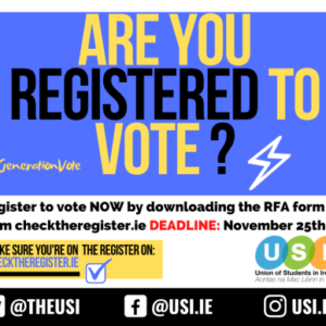 Union of Students in Ireland Urge Students to Register to Vote